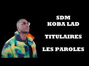 SDM - Titulaires Paroles (Lyrics)